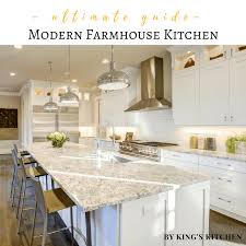 Farmhouse Kitchen Design Pictures The Ultimate Guide To A Modern Farmhouse Kitchen By King S Kitchen