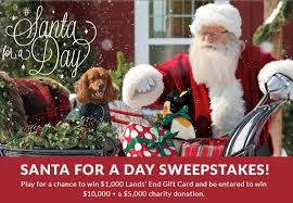 lands end christmas lands end santa for a day sweepstakes sweepstakesbible