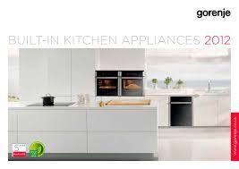 Built In Kitchen Designs Catalogue Built In Kitchen Appliances 2012 Gorenje Pdf