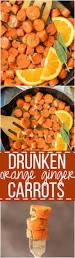 vegetarian entrees for thanksgiving drunken orange ginger carrots the cookie rookie
