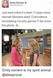 Hannah Montana Memes - emily osment d osment just read online it s been 11 years since