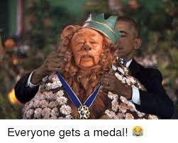 Medal Meme - everyone gets a medal meme on me me