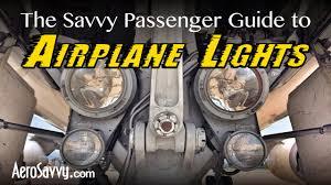 savvy passenger guide airplane lights aerosavvy