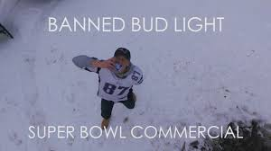 bud light commercial 2017 unoffical bud light super bowl commercial 2017 youtube