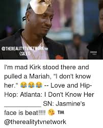 Meme Love And Hip Hop Atlanta - s6e1 vh 1 i m mad kirk stood there and pulled a mariah i don t know