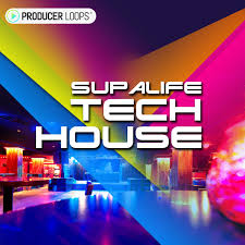 House Tech Download Producer Loops Supalife Tech House Producerloops Com