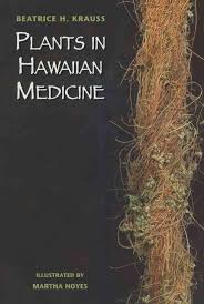 native hawaiian medicinal plants 27 best medicines images on pinterest medicine medicinal plants