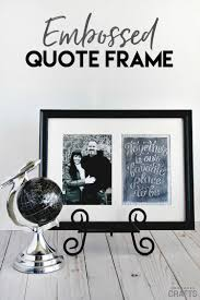 Home Decor Photo Frames Diy Quote Frame Embossed Decor Project Consumer Crafts
