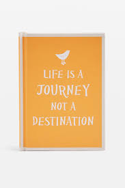 quotes about life s hurdles life is a journey not a destination u0027 quote book shopperboard