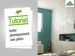insonoriser un mur de chambre comment isoler phoniquement une pièce