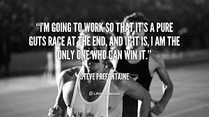 friday five best steve prefontaine quotes running