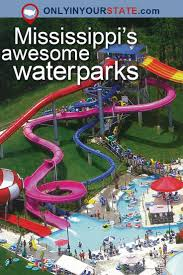 best 25 water parks in mississippi ideas on pinterest niagara