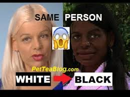 White Girl Tanning Meme - white girl turns full black woman now must see video