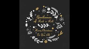 gentlemen of rock n roll merry to you all