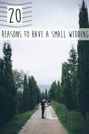 planning a small wedding wedding planning intimate weddings small wedding diy