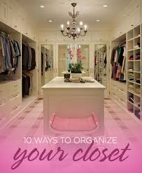 10 tips to organize your closet ladylux online luxury