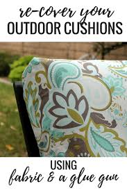 Outdoor Patio Fabric No Sew Project How To Recover Your Outdoor Cushions Using Fabric