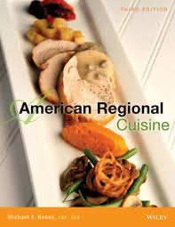 regional cuisine regional cuisine 3rd edition professional cooking