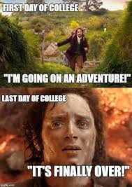 First Day Of College Meme - if you ve been through college you know i m right imgflip