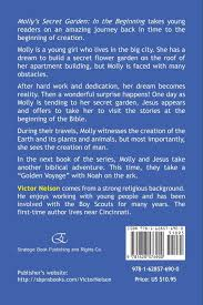 amazon com molly u0027s secret garden in the beginning 9781628576900
