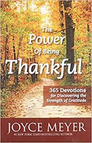Devotions For Thanksgiving Day The Power Of Being Thankful 365 Devotions For Discovering The
