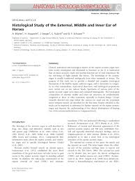 histological study of the external middle and inner ear of horses
