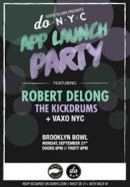 donyc app launch party w robert delong and the kickdrums in