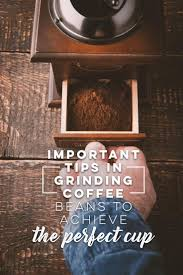 How To Grind Coffee Without A Coffee Grinder Best 20 Grinding Coffee Beans Ideas On Pinterest Coffee Beans