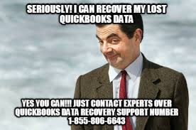 Recovery Memes - meme creator seriously i can recover my lost quickbooks data