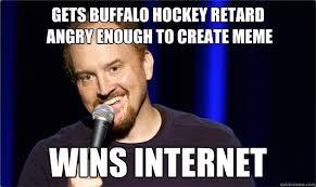 Create A Meme Picture - gets buffalo hockey retard angry enough to create meme wins
