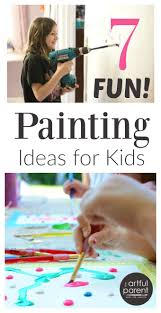 7 fun painting ideas for kids to try kids painting activities