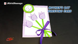 Diy Mother S Day Card by Diy Easy Greeting Card For Mother U0027s Day Teacher U0027s Day Jk Arts