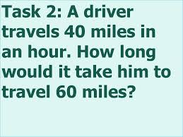how long would it take to travel 40 light years task 1 a driver travels 40 miles in an hour how far would he