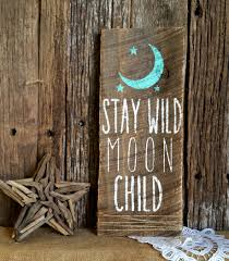 stay wild moon child nursery decor woodland decor rustic chic home