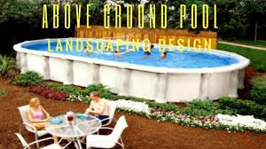 Backyard Pool Landscaping Pictures by Above Ground Pool Landscape Design Ideas Youtube