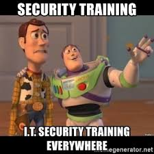 It Security Meme - security training i t security training everywhere buzz lightyear