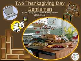 two thanksgiving day gentlemen by o henry american shorts ell