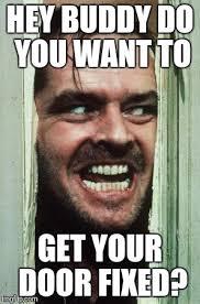 Hey Buddy Meme - heres johnny meme imgflip