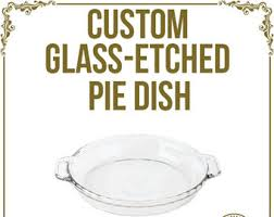 personalized pie plate custom pie plate etsy