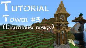 minecraft tutorial how to build a medieval tower lighthouse