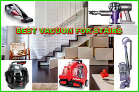 The Best Vaccum Discovering The Top 5 Best Vacuum For Stairs And Buying Guides