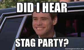 Stag Party Meme - did i hear stag party jim carrey dumb and dumber funny meme