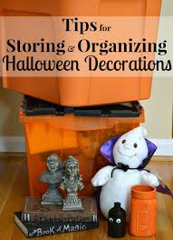 holloween decorations tips for storing and organizing decorations ask