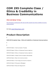 business communications class 295 complete class ethics credibility in business communi