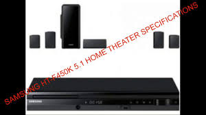 samsung wireless home theater system samsung ht f450k 5 1 home theater specifications complete review