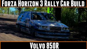 build your own volvo forza horizon 3 rally car build volvo 850r youtube