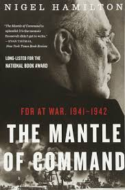 the mantle of command fdr at war 1941 1942 nigel hamilton