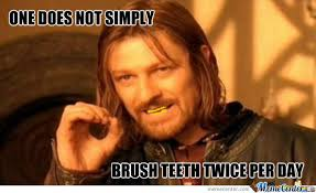 Brushing Teeth Meme - brush teeth by revan 60 meme center