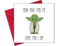 yoda valentines card yoda birthday anniversary christmas valentines card rude