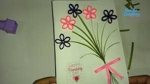 Designs Of Greeting Cards Handmade How To Make Handmade Greetings For Friends Friendship Day